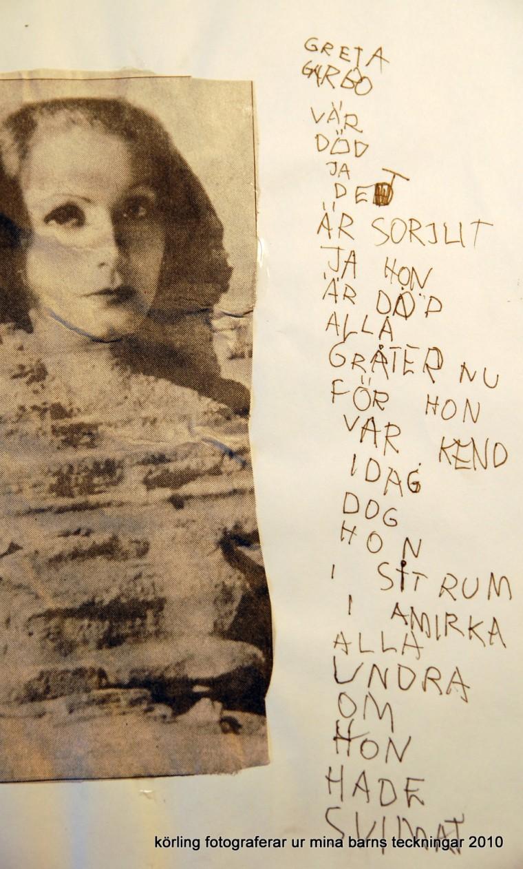 Greta Garbo är död, körling fotograferar 2010