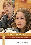 nu-ler-vygotskij-eleverna-undervisningen-och-lgr-11