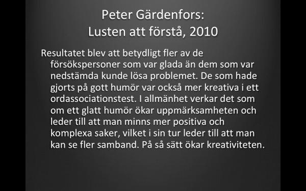 Peter Gärdenfors, Lusten att förstå, 2010 Natur och Kultur